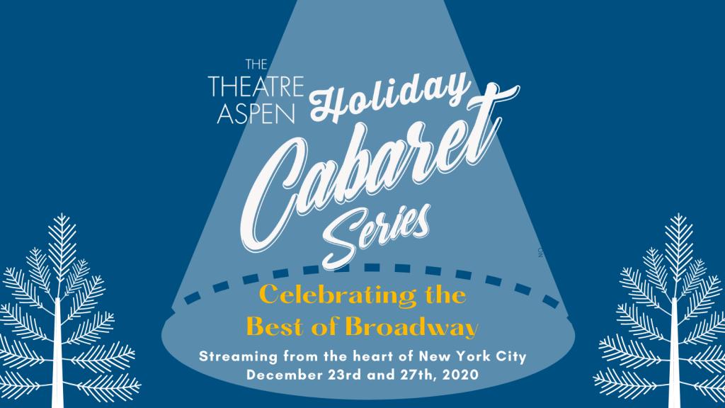 Holiday Cabaret Series Theatre Aspen
